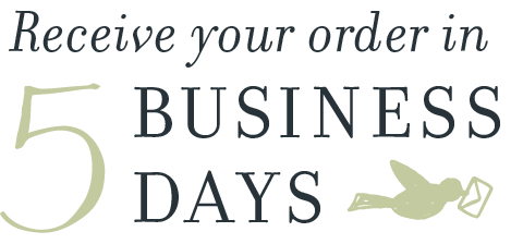 Receive your order in 5 business days