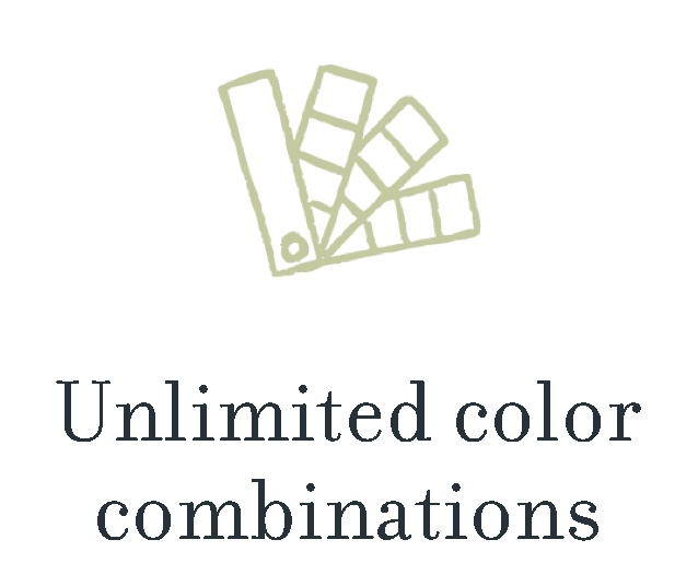 Unlimited color combinations.
